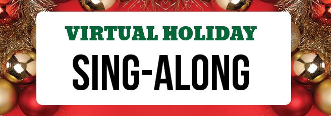 Virtual Holiday Sing-Along